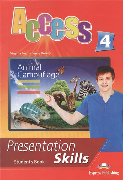 Evans V., Dooley J. Access 4. Presentation Skills. Student's Book dooley j evans v fairyland 2 activity book рабочая тетрадь