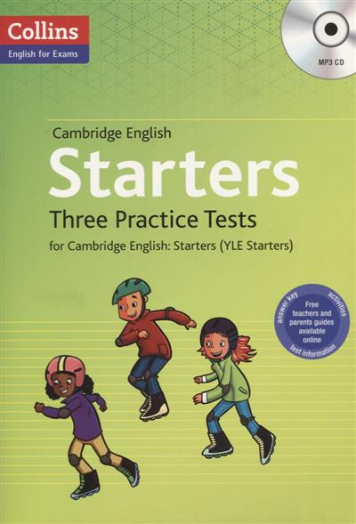 купить Starters Three Practice Tests for Cambridge English. Starters (YLE Starters) (+MP3) недорого