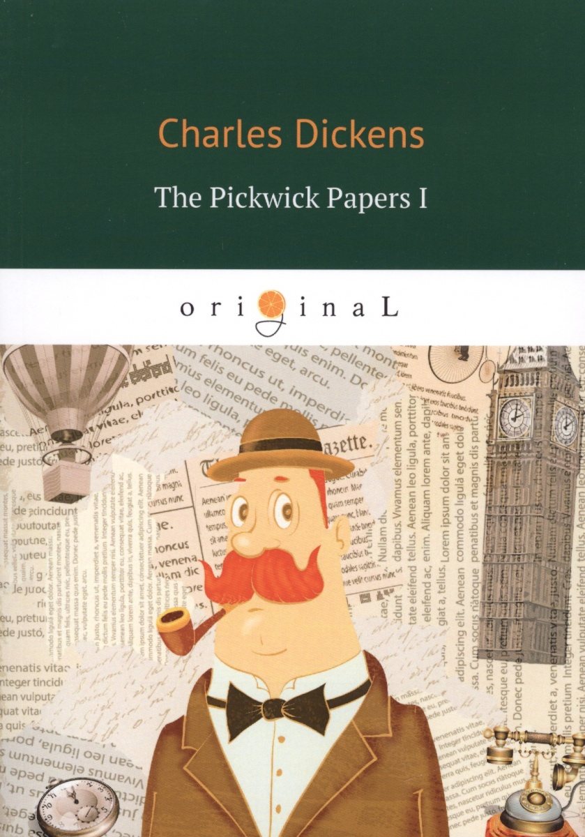Dickens C. The Pickwick Papers I