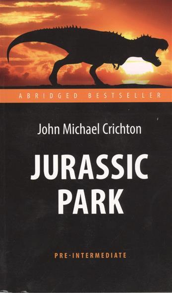 Jurassic Park. Парк Юрского периода
