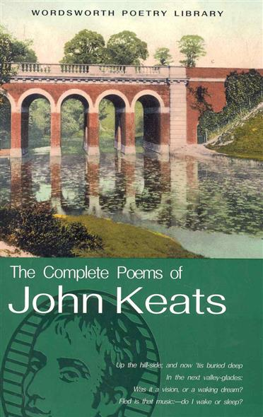 Keats J. The Cоmplete Poems of John Keats the poems of catullus