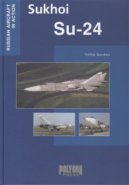 Gordon Y. Sukhoi. Su-24 at26df321 su