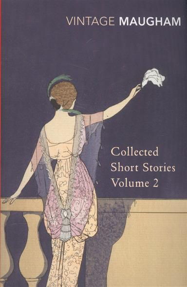 Maugham W. Collected Short Stories: Volume 2 collected stories