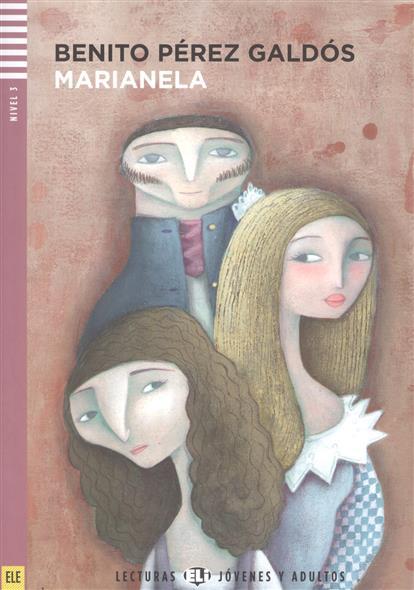 Marianela. Nivel 3 (+CD)