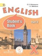 English. Английский язык. 10 класс. Углубленный уровень. Учебник для общеобразовательных организаций. В двух частях. Часть 2. Учебник для детей с нарушением зрения
