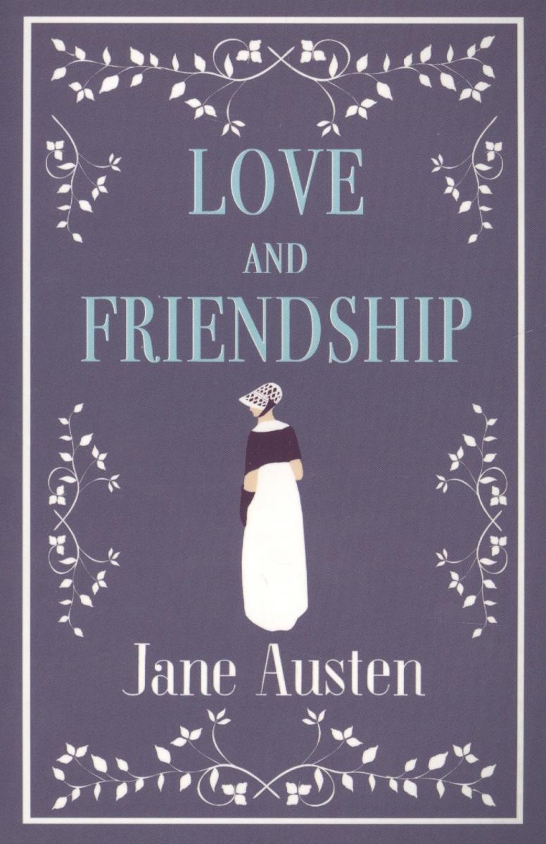 Austen J. Love and Friendship austen j sense and sensibility level 2 cd