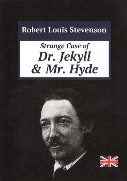 Stevenson R. Strange Case of Dr. Jekyll & Mr. Hyde stevenson r stevenson dr jekyll and mr hyde