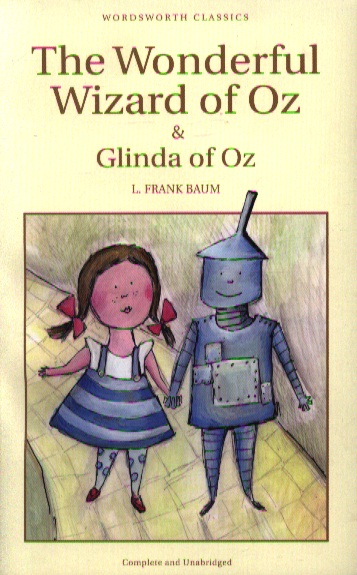 Baum L. The Wonderful Wizard of Oz & Glinda of Oz ISBN: 9781840226942