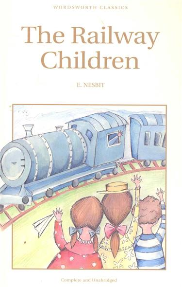 Nesbit E. The Railway Children the railway children level 2