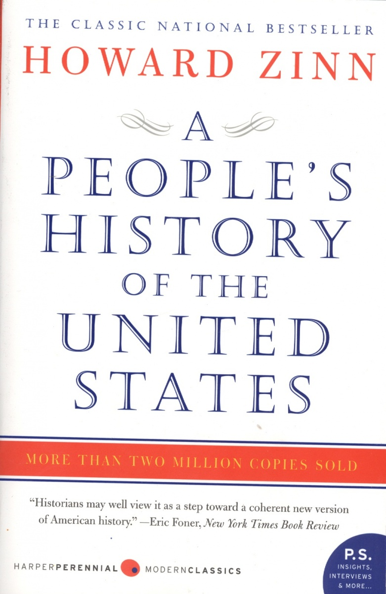Zinn H. A People's History of the United States: 1492 to Present inventing america – a history of the united states cd