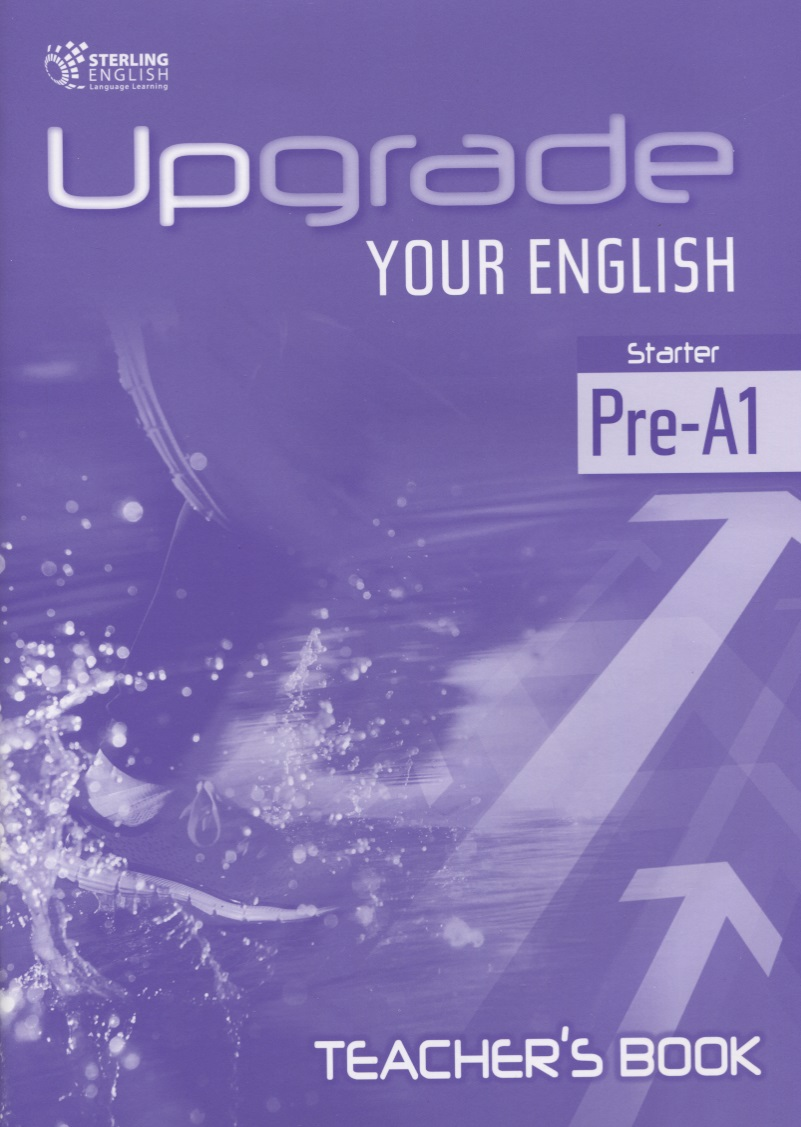 Upgrade your English Starter Pre-A1 teacher's book newbury k bowden s upgrade your english starter pre a1 student s book with workbook