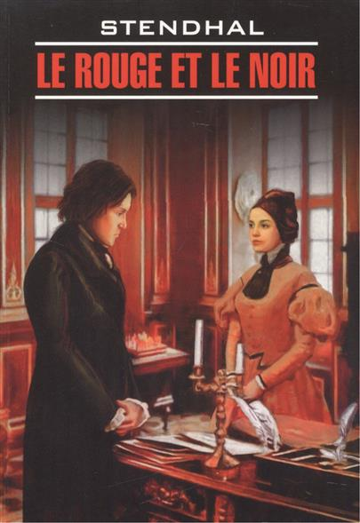 Stendhal Le Rouge et le noir stendhal le rouge et le noir niveau 3 cd