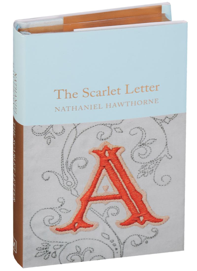 Hawthorne N. The Scarlet Letter nathaniel hawthorne the scarlet letter