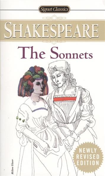 Shakespeare W. The Sonnets. With New and Updated Critical Essays and a Revised Bibliography shakespeare william rdr cd [lv 2] romeo and juliet