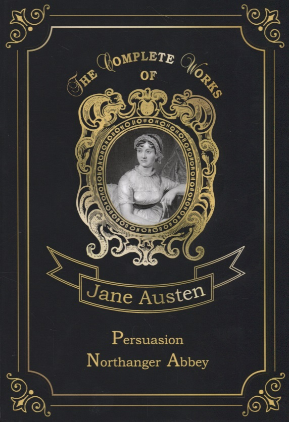 Austen J. Persuasion & Northanger Abbey