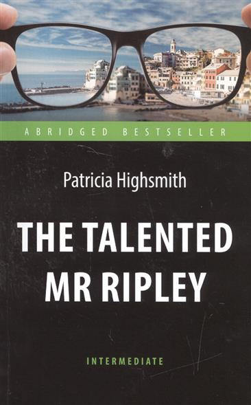 Highsmith P. The Talented Mr Ripley highsmith p little tales of misogyny