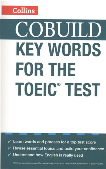 COBUILD Key Words for the TOEIC Test key words for the oil