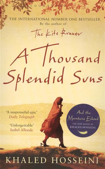 Hosseini K. A Thousand Splendid Suns thousand splendid suns