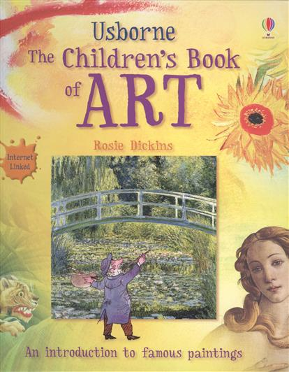 Dickins R. The Children`s Book of Art messages 4 student s book