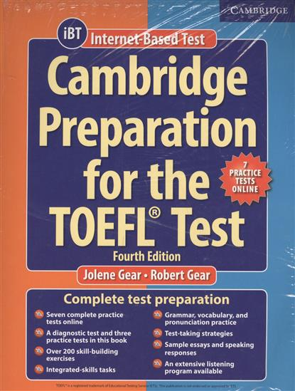 Gear J., Gear R. Cambridge Preparation for the TOEFL Test + 7 Practice Tests Online (iBT) (+8CD) barron s toefl ibt 2 cd rom