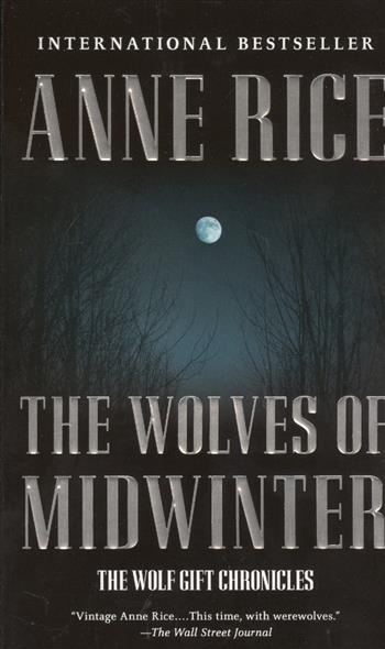 Rice A. The Wolves of Midwinter the wolves of malwadi