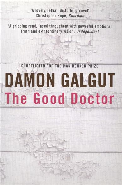 Galgut D. The Good Doctor jd mcpherson jd mcpherson let the good times roll