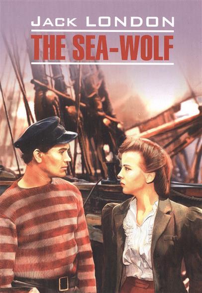 London J. The sea-wolf