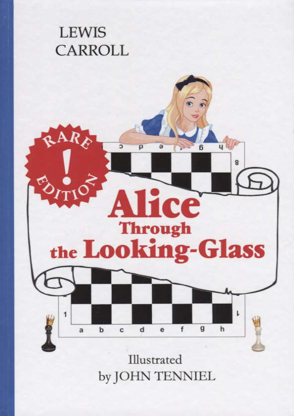 Carroll L. Alice. Through the Looking-Glass коллекционная кукла alice through the looking glass alice 29 см