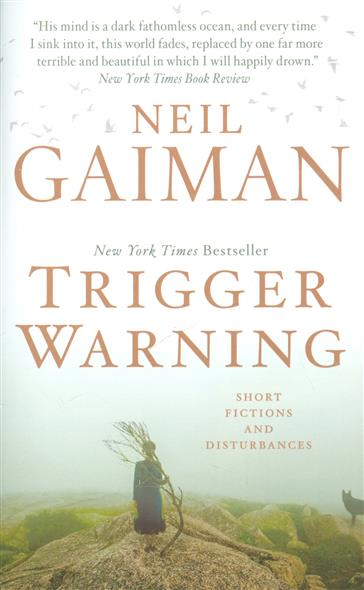 Gaiman N. Trigger Warning gaiman n neverwhere