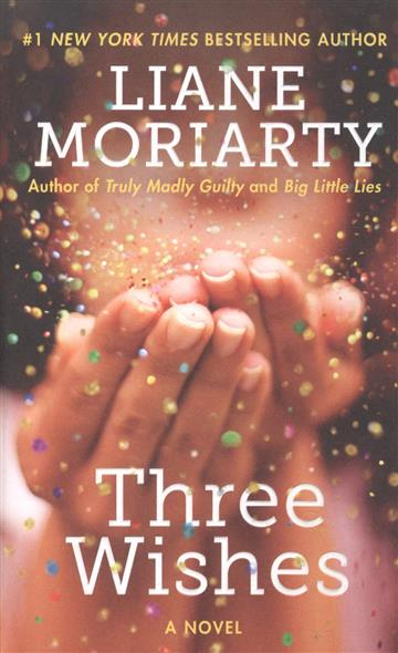 Moriarty L. Three Wishes ISBN: 9780062669254 three wishes