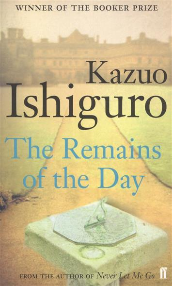 Ishiguro K. The Remains of the Day the day the streets stood still