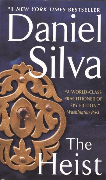 Silva D. The Heist heist society