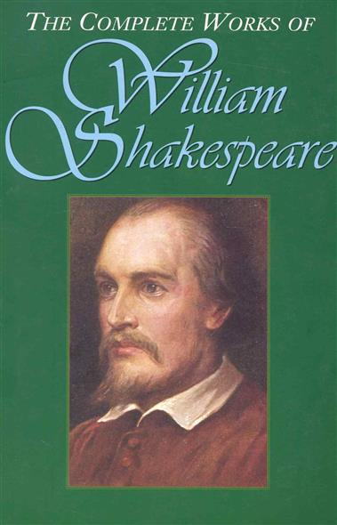 Shakespeare W. The Complete Works of W. Shakespeare shakespeare w the merchant of venice
