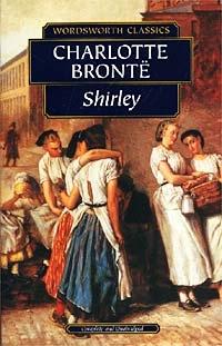 Bronte C. Bronte Shirley bronte c jane eyre книга для чтения level 4