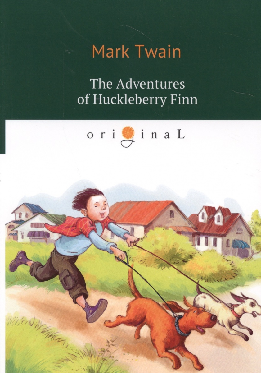 Twain M. The Adventures of Huckleberry Finn mark twain the adventures of tom sawyer