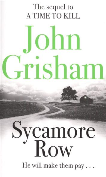 Grisham J. Sycamore Row grisham j the racketeer a novel