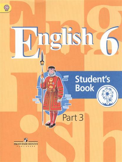 Английский язык. 6 класс. Учебник для общеобразовательных организаций. В четырех частях. Часть 3. Учебник для детей с нарушением зрения