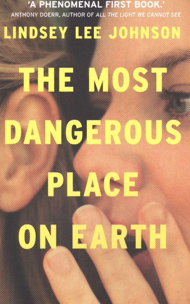 Lee Johnson L. The Most Dangerous Place on Earth maryann karinch the most dangerous business book you ll ever read