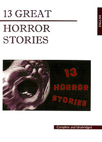 Даррелл Дж. 13 Great Horror Stories александр рэлдер cтрахосказки horror stories