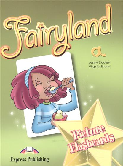 Evans V., Dooley J. Fairyland a. Picture Flashcards welcome 3 picture flashcards
