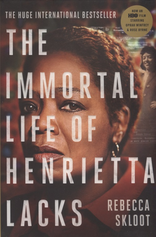 Skloot R. The Immortal Life of Henrietta Lacks  specials 100