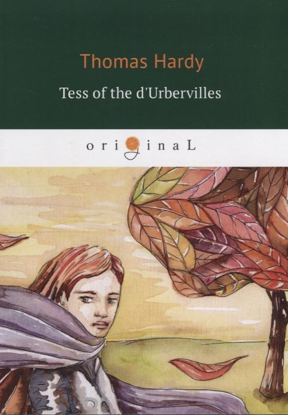 Tess of the d'Urbervilles (книга на английском языке)