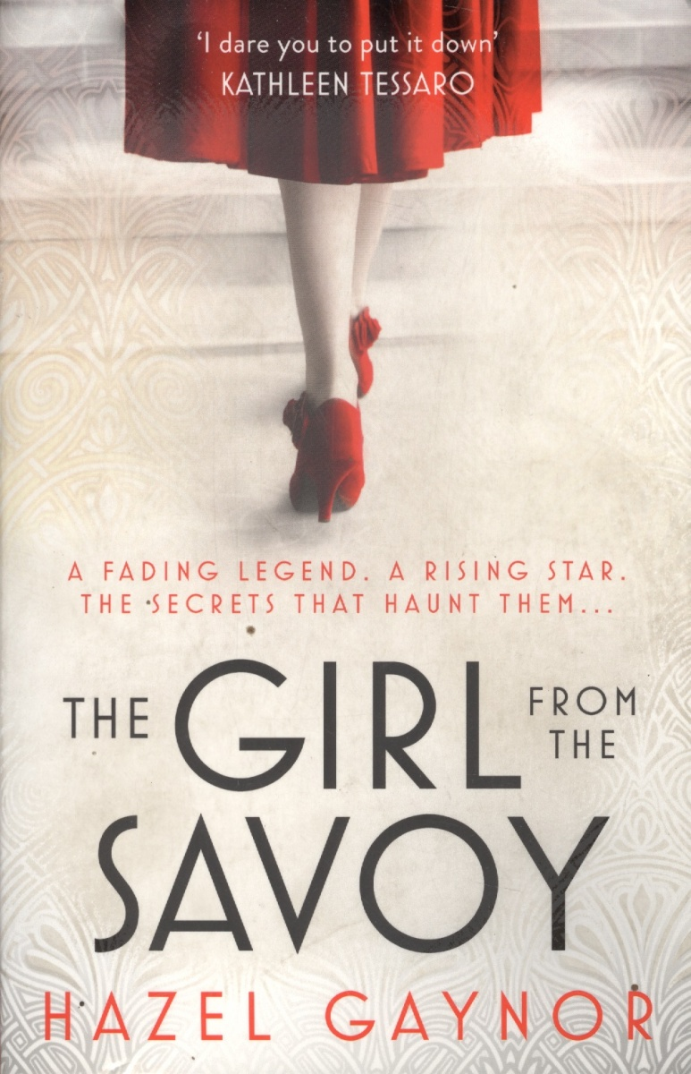 Gaynor H. The Girl From The Savoy the girl from hard times hill