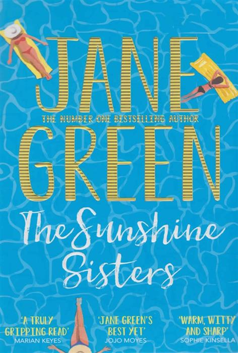 Green J. The Sunshine Sisters the three sisters