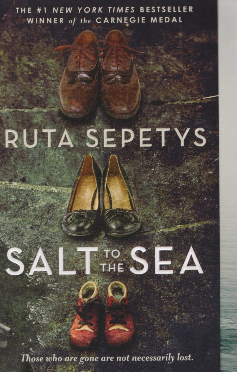 Sepetys R. Salt to the Sea given to the sea