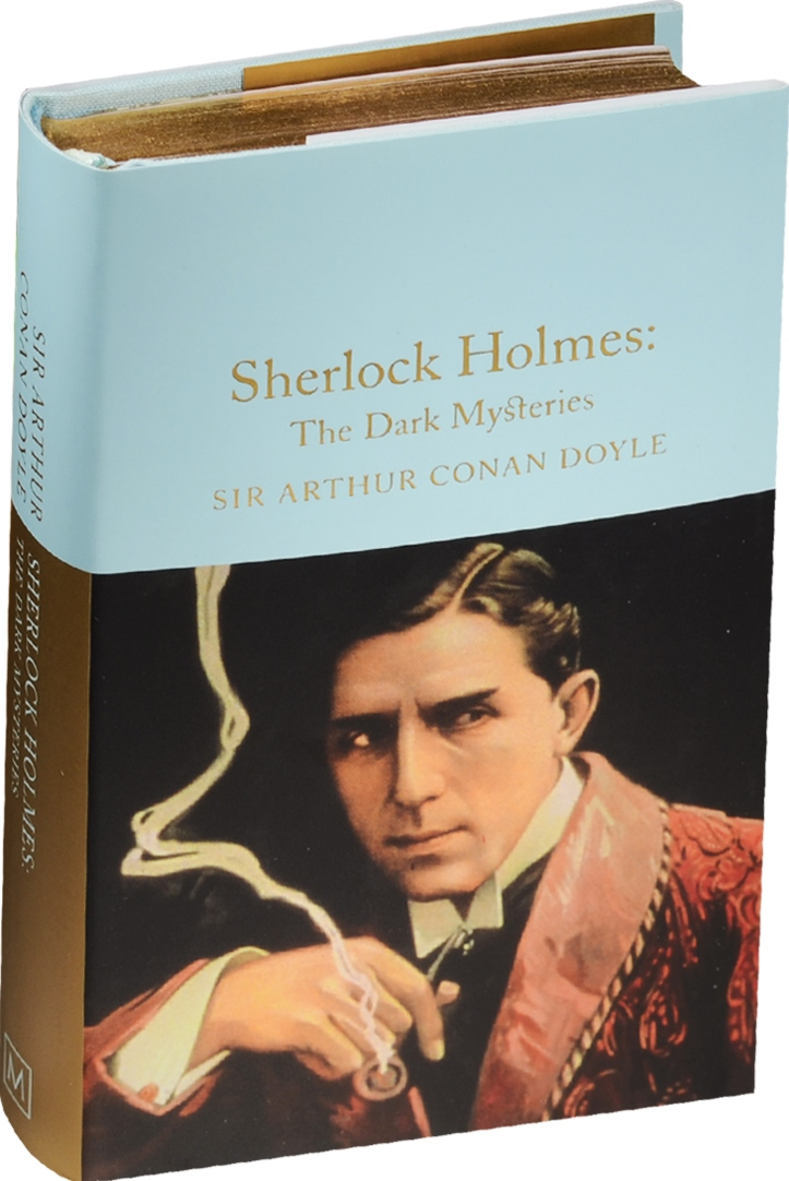 Doyle A. Sherlock Holmes: The Dark Mysteries doyle a the adventures and memoirs of sherlock holmes