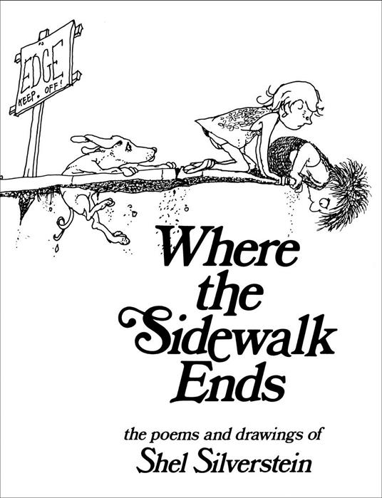 Silverstein S. Where the sidewalk ends 30th Anniversary edition where s wally santa spectacular