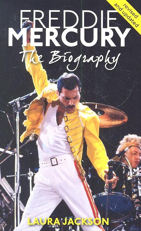 Jackson L. Freddie Mercury. The Biography london the biography