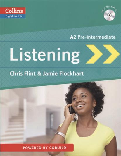 Flint C., Flockhart J. Listening. A2 Pre-intermediate (+MP3) ISBN: 9780007497751 van geyte e get ready for ielts reading pre intermediate a2 isbn 9780007460649