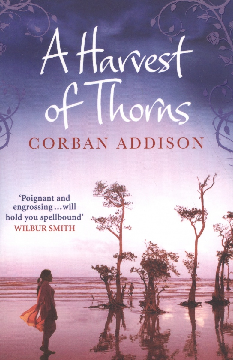 Addison С. A Harvest of Thorns the thorns ullapool